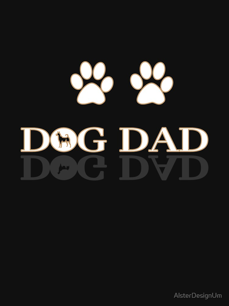 Dog dad by AlsterDesignUm