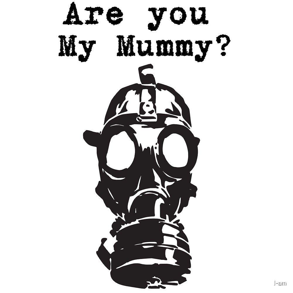 Are you my Mummy? by I-am