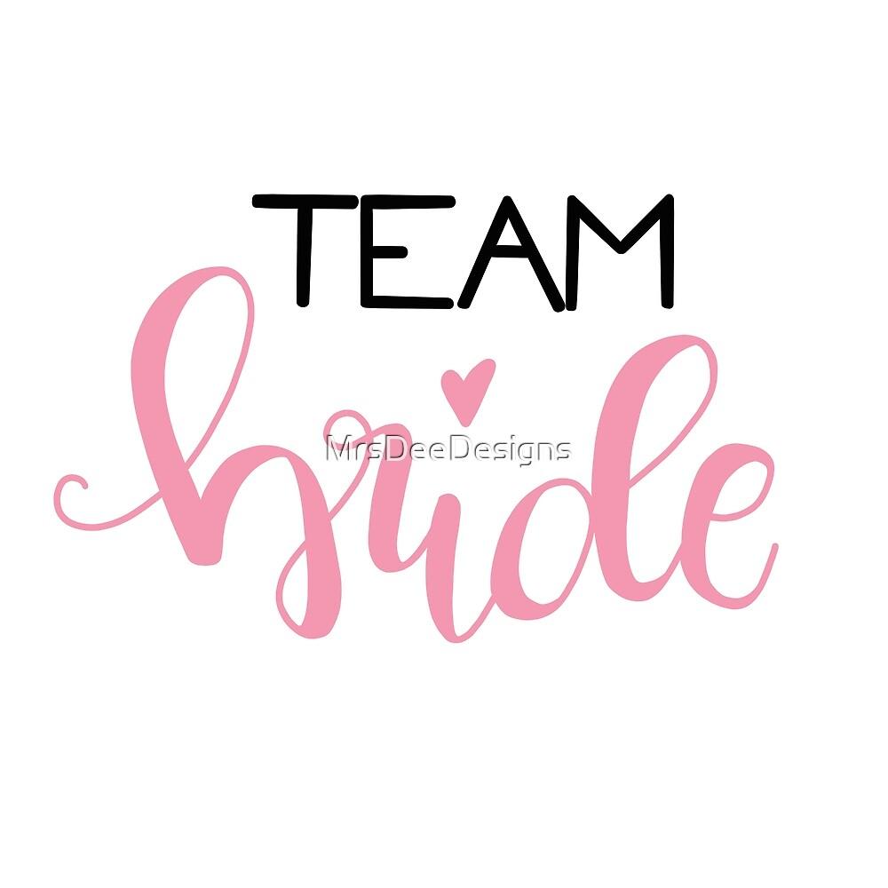 Team bride - black / rose by MrsDeeDesigns