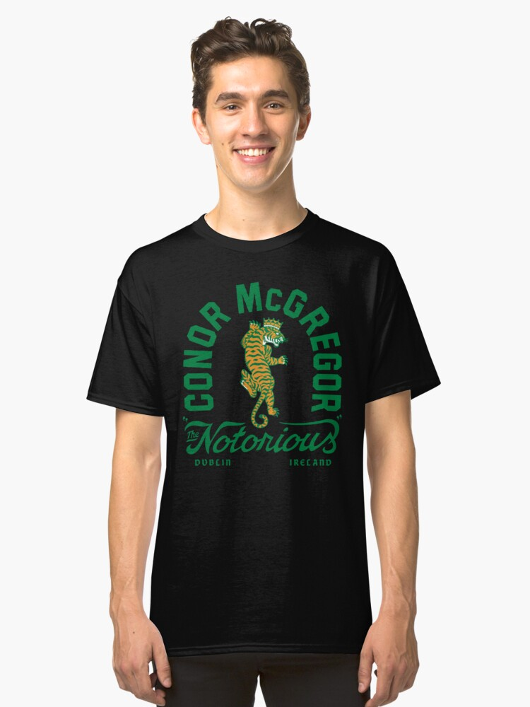 Conor McGregor: 'The Notorious' Dublin Ireland  Classic T-Shirt Front