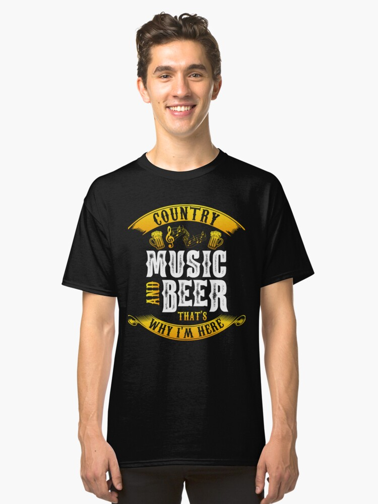 Country music and beer - festival - concert Classic T-Shirt Front