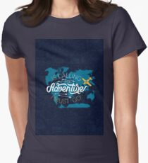 IT'S TIME FOR ANOTHER ADVENTURE Women's Fitted T-Shirt