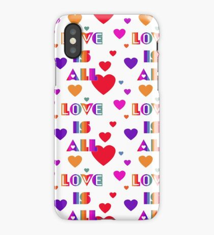 Love is All iPhone Case