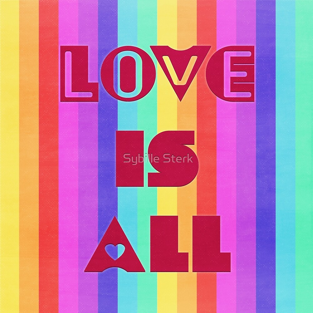 Love is All by Sybille Sterk