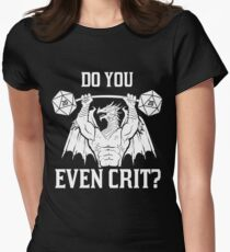 Ancient Swole'd Dragon - Do You Even Crit? Women's Fitted T-Shirt