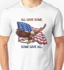 ALL GAVE SOME. SOME GAVE ALL. PATRIOTIC MIA/POW Unisex T-Shirt
