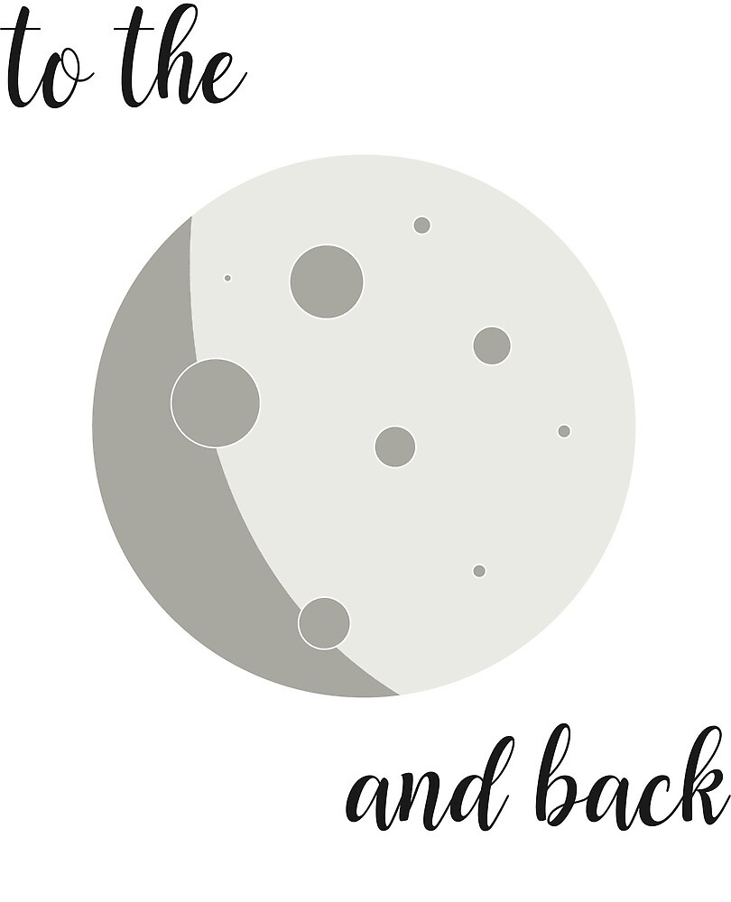 To the moon and back (no BG) by Kayla Cox