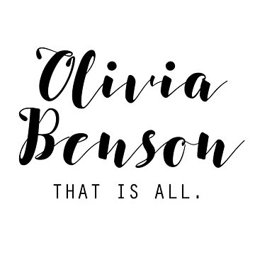 Olivia Benson: That is All by beautifullove