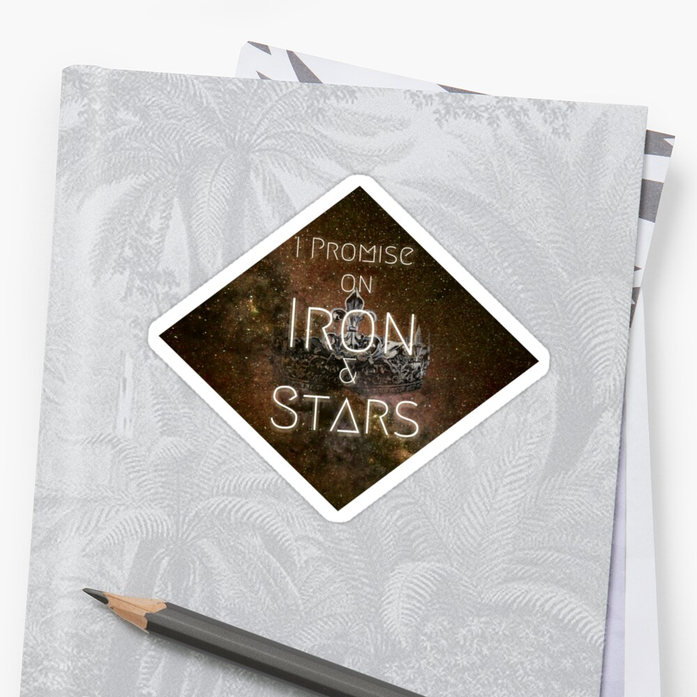 I Promise on Iron and Stars: Iron Galaxy- Heart Of Iron by sarah nguyen