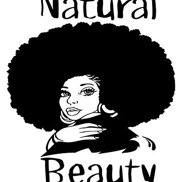 Natural Beauty Tee by itsaboutdes