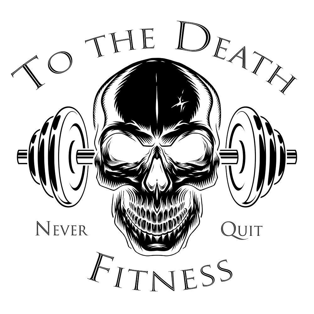 To the Death Fitness by dlucy