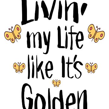 Livin My Life T-shirt by itsaboutdes
