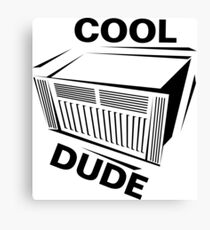 Cool Dude Canvas Print