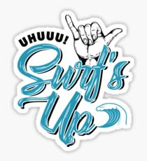 Uhuuu! SURF'S UP! - Surfing is announced! Sticker