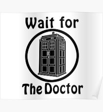 The Doctor - white Poster