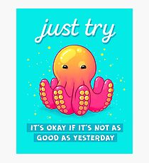 """""""Just Try"""" Baby Octopus Photographic Print"""