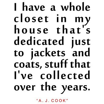"I have a...""A. J. Cook"" Inspirational Quote by ColorQuote"