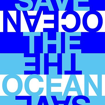 Save the Ocean by Hell-Prints