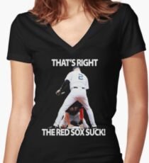 That's right the red sox suck Women's Fitted V-Neck T-Shirt