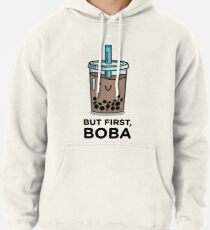 But first, BOBA Pullover Hoodie