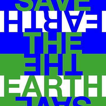 Save the Earth by Hell-Prints
