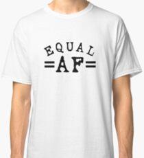 EQUAL AF black Classic T-Shirt
