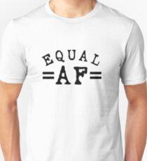 EQUAL AF black Unisex T-Shirt
