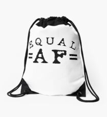 EQUAL AF black Drawstring Bag