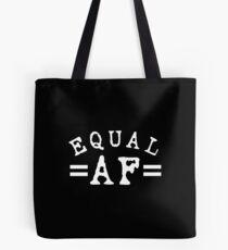 EQUAL AF white Tote Bag
