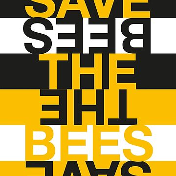 Save the Bees by Hell-Prints