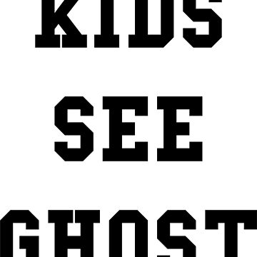 Kids See Ghost by thehiphopshop