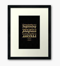 "Coming together... ""Henry Ford"" Inspirational Quote Framed Print"