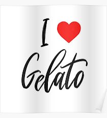 I love gelato challigraphy isolated on white backgraund.  Poster