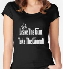 Leave The Gun Take The Cannoli Women's Fitted Scoop T-Shirt