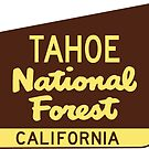 Tahoe National Forest California CA by MyHandmadeSigns