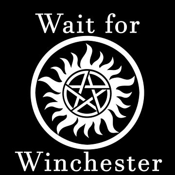 Wait for Winchester - black by Trannes