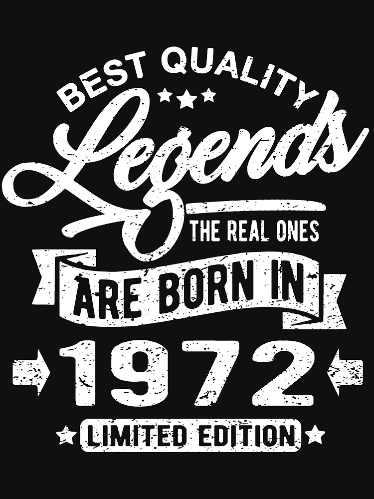 Legends are born in 1972 by NEDERSHIRT