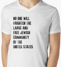 No One Will Frighten The Large And Free Jewish Community Of The United States T-Shirt Men's V-Neck T-Shirt
