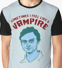 Sometimes I feel like a vampire Graphic T-Shirt