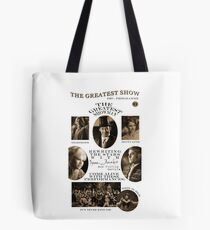 The Greatest Show! Tote Bag