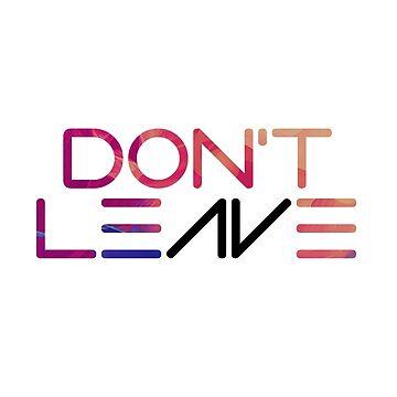 Don't Leave Avicii  by imotvoksim