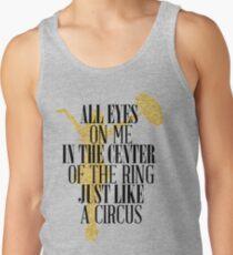 Like a circus Tank Top