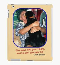 """""""Give Your Dog Your Heart"""" iPad Case/Skin"""