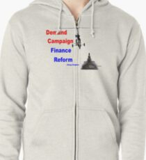 Demand Campaign Finance Reform Zipped Hoodie