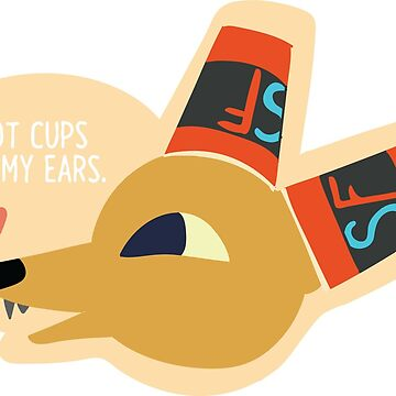 Got Cups on My Ears by VictoriaWolf