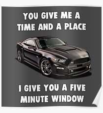 You Give Me a Time and Place, I Give You a Five Window Poster