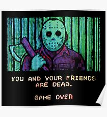 You And Your Friends Are Dead Poster