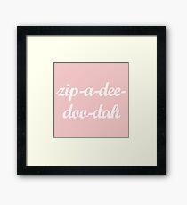 zip a dee doo dah Millennium Pink Framed Print