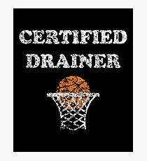 Certified Drainer Basketball Shooter Photographic Print