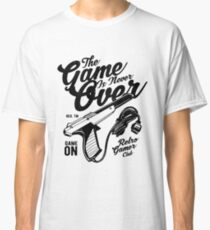 The The Game Is Never Over T-Shirt Classic T-Shirt